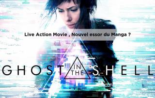 Live Action Movie le nouvel essor du manga ?